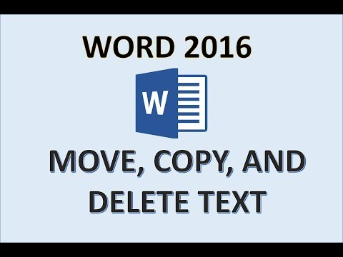 Word 2016 - Move, Copy, And Delete Text