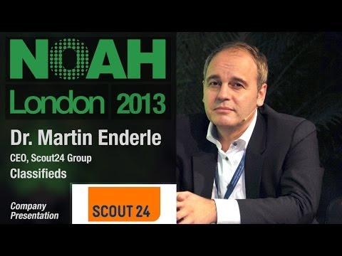 Dr. Martin Enderle - CEO, Scout24 Group - NOAH13