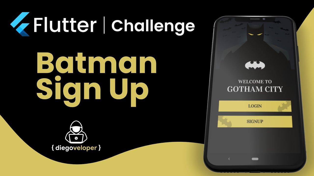 Flutter Challenge | Batman Signup | Animations