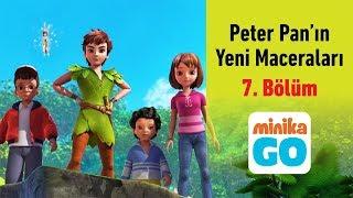 minika GO - Peter Pan'ın Yeni Maceraları - 1.Sezon 7.Bölüm