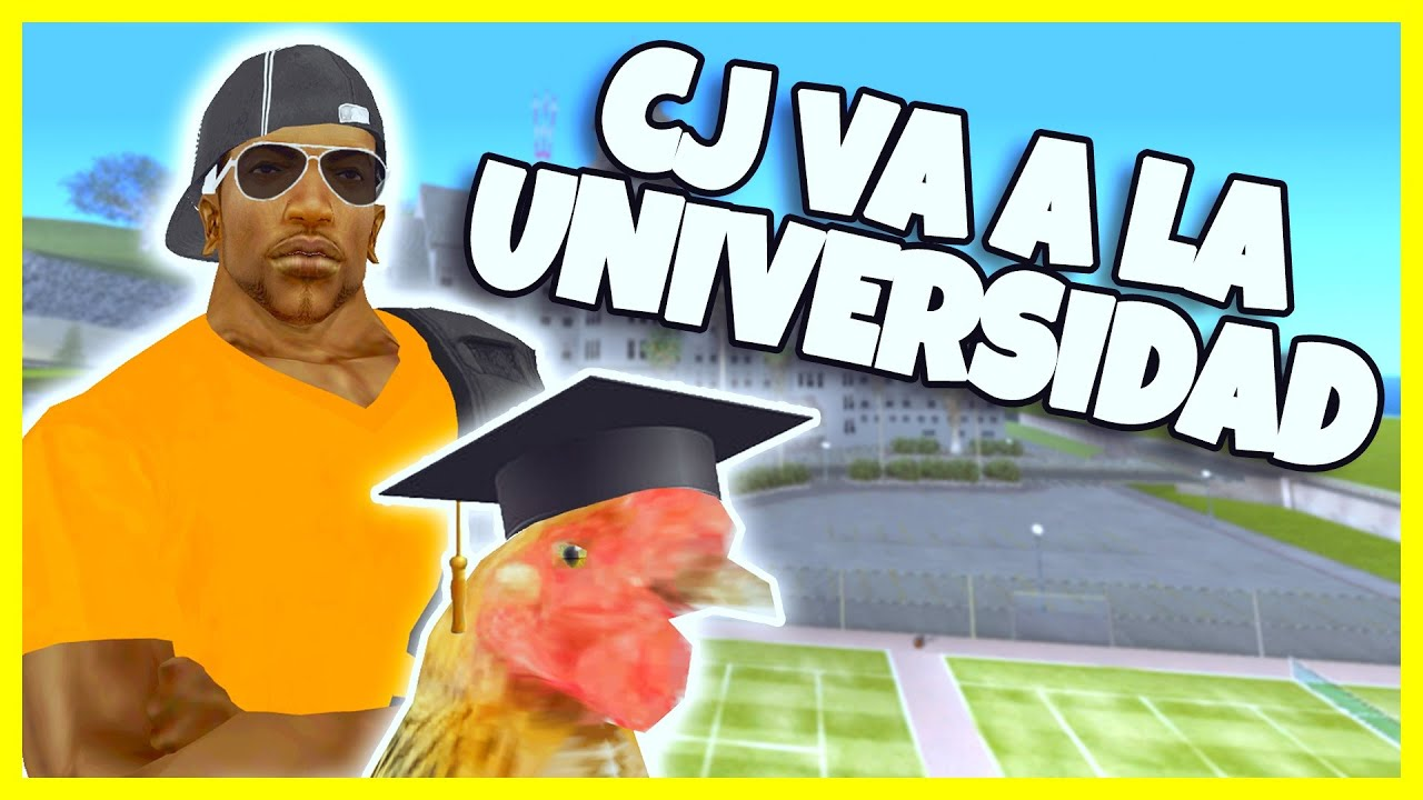 GTA San Andreas Loquendo - CJ va a la Universidad