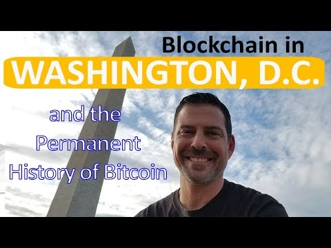 Blockchain in Washington D.C. and the permanent history of Bitcoin.