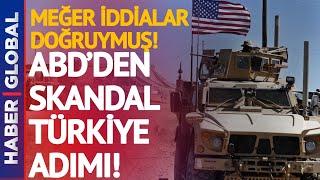 Meğer İddialar Doğruymuş! ABD'den Skandal Türkiye Adımı!