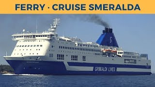 Arrival of ferry CRUISE SMERALDA in Olbia (Grimaldi Lines)