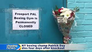 NY boxing champ Patrick Day dies four days after knockout