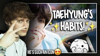 HE'S SUCH AN ICON! (BTS Kim Taehyung's Habits | Reaction/Review)
