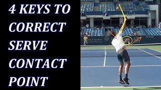 4 Keys To Correct Tennis Serve Contact Point