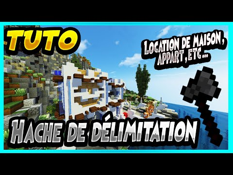 NationsGlory TUTO - HS #4 - Location de maison | Hache de délimitation