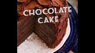 Chocolate Cake - How To Make The Best Chocolate Cake Ever