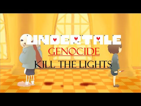 Undertale [Genocide Animation AMV] - Kill The Lights