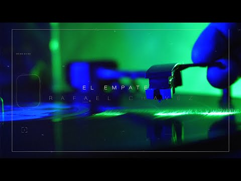 El Empate  - Rafael Chavéz | Video Concept