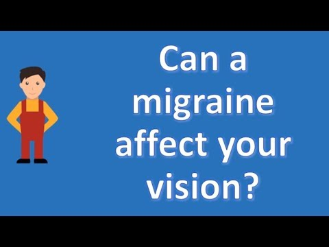 Can a migraine affect your vision ? | Most Rated Health FAQ Channel