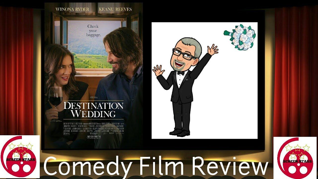 Destination Wedding Review.Destination Wedding 2019 Comedy Film Review Keanu Reeves Winona Ryder
