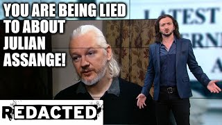 You Are Being Lied To About Julian Assange!
