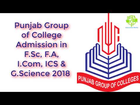 Punjab Group of College Admission in F.Sc, F.A, I.Com, ICS & G.Science 2018