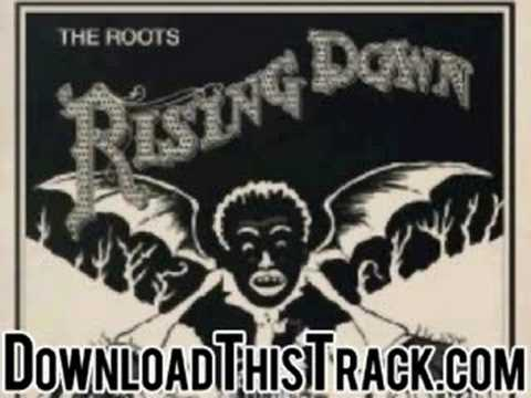 The Roots - Becoming Unwritten - Rising Down