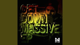 Get Down Massive (feat. Shaddy MC)