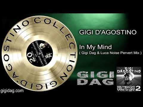 Gigi D'Agostino - In My Mind ( Gigi Dag & Luca Noise Pervert Mix )