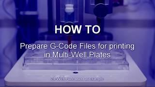 Gewusst wie: Erstellen von G-Codes für Multi-Well-Platten