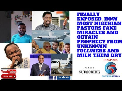 Exposed: How Most Nigerian Fake Preachers Exthort Innocent Followers