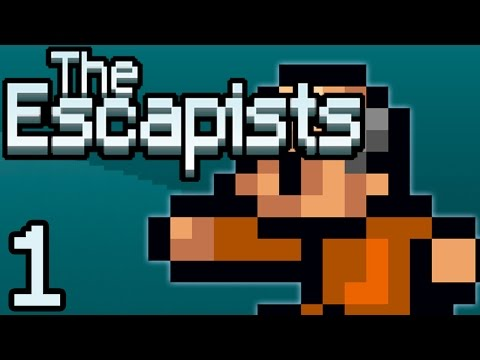COULDN'T BE EASIER!! (it's not...) | The Escapists - Part 1