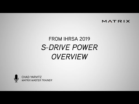 IHRSA 2019 - S-Drive Power Overview