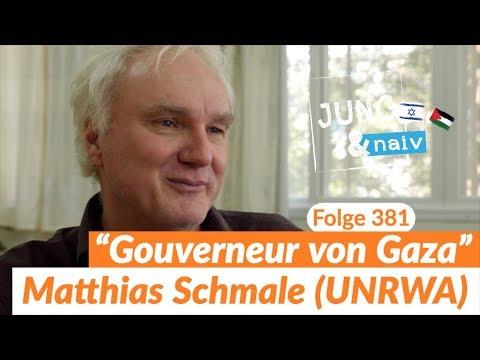 Matthias Schmale, UNRWA-Chef in Gaza - Jung & Naiv: Folge 381 (!)