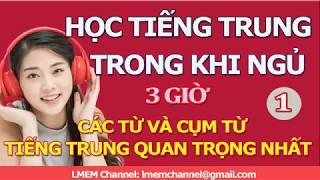 Học tiếng Trung khi ngủ Các từ và cụm từ tiếng Trung quan trọng nhất 1