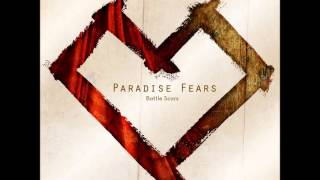 Watch Paradise Fears Fought For Me video