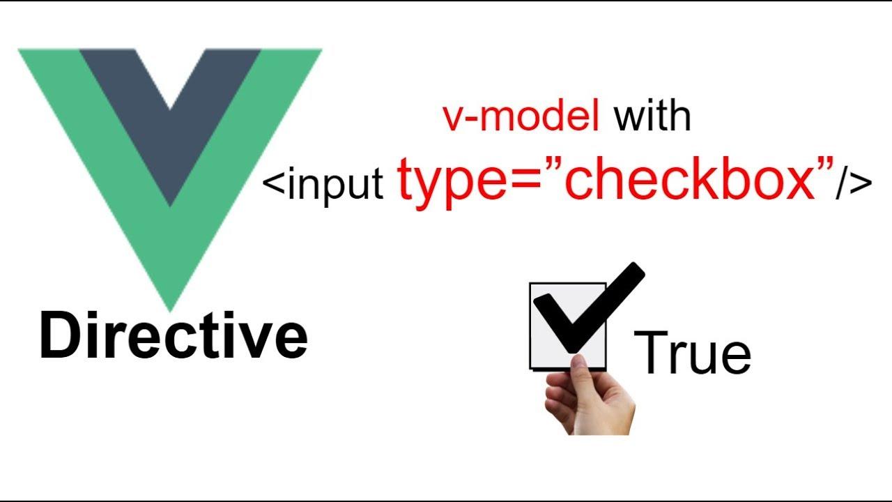 Form Checkbox true and False form with V-model directive  VueJs