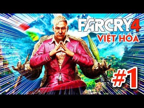 FAR CRY 4 Việt Hóa #1: SẢN PHẨM TÂM HUYẾT CỦA AE VIỆT NAM !!!