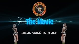 AMcK goes to Italy - The Movie