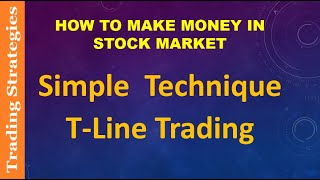 T  LINE   TRADING  STRATEGY