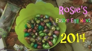 Rosie's Easter Egg Hunt 2014!