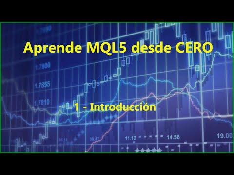 1 - Introducción - MQL5 desde CERO [Metatrader 5 - Español]