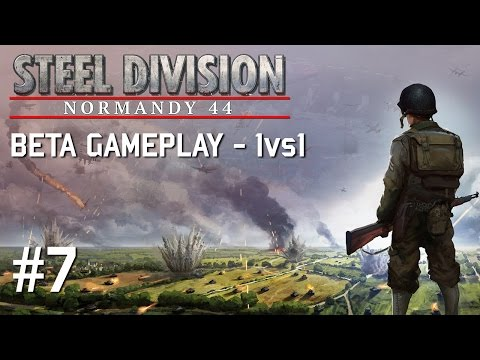 Steel Division: Normandy 44 Beta #7 - 1vs1 vs AmberT | 17. SS | Omaha