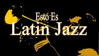 Esto es Latin Jazz