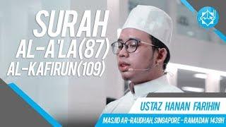 Solat Witr | Surah Al-A'la (87) & Al-Kafirun (109) - Ustaz Hanan Farihin ᴴᴰ