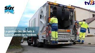 SQY Mag – Dossier : La gestion des déchets à Saint-Quentin-en-Yvelines