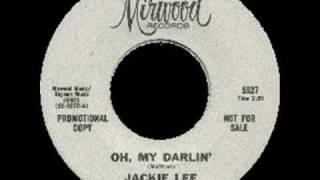 Jackie Lee - Oh My Darlin