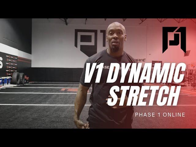 V1 Dynamic Stretch