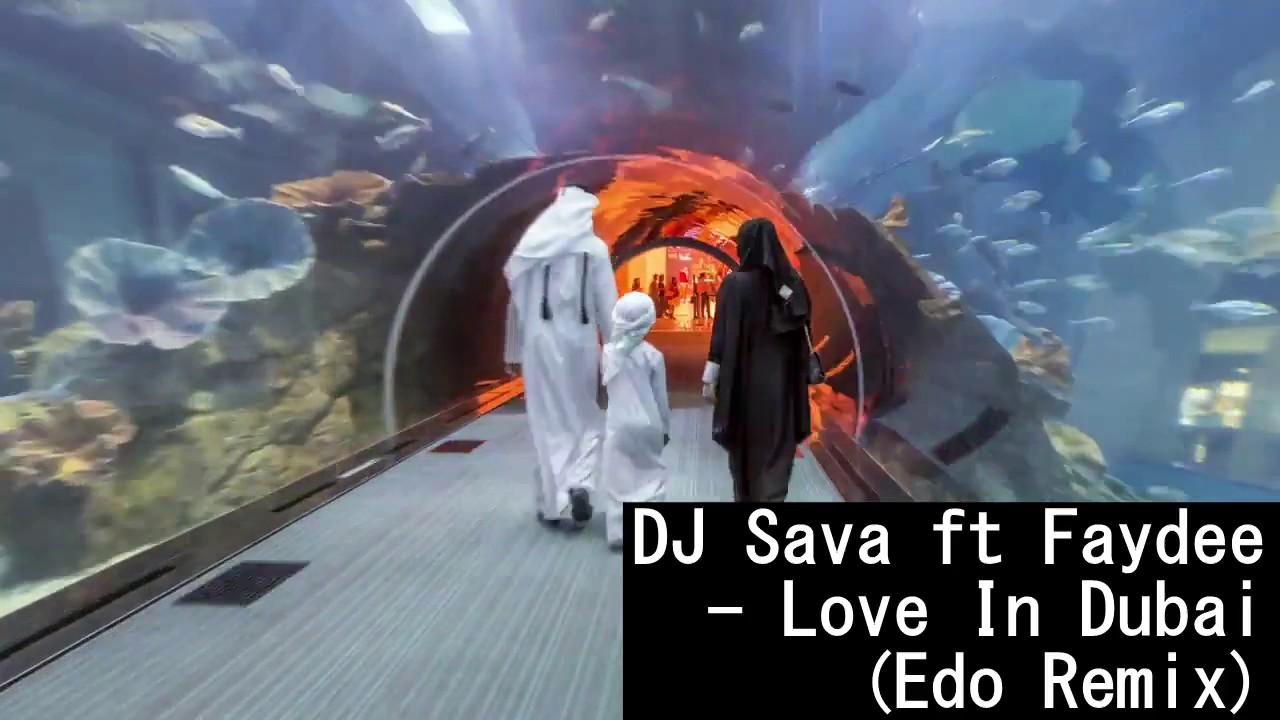 Download Dj Sava Feat. Faydee - Love In Dubai (Original