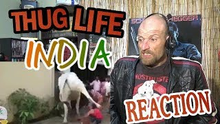 THUG LIFE INDIA - Reaction
