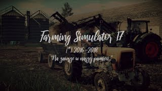 Podsumowanie i Pożegnanie  | ⚰️ Farming Simulator 17 ⚰️