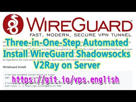 Three-in-One-Step Automated Install WireGuard Shadowsocks V2Ray on Server