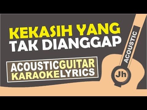 Pinkan Mambo - Kekasih Yang Tak Dianggap (Karaoke Acoustic)