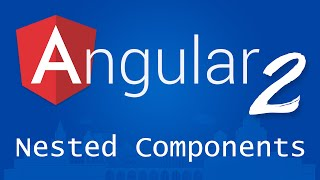 angular 2 for beginners tutorial 7 nested components