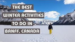 THE BEST WINTER ACTIVITIES TO DO IN BANFF, CANADA