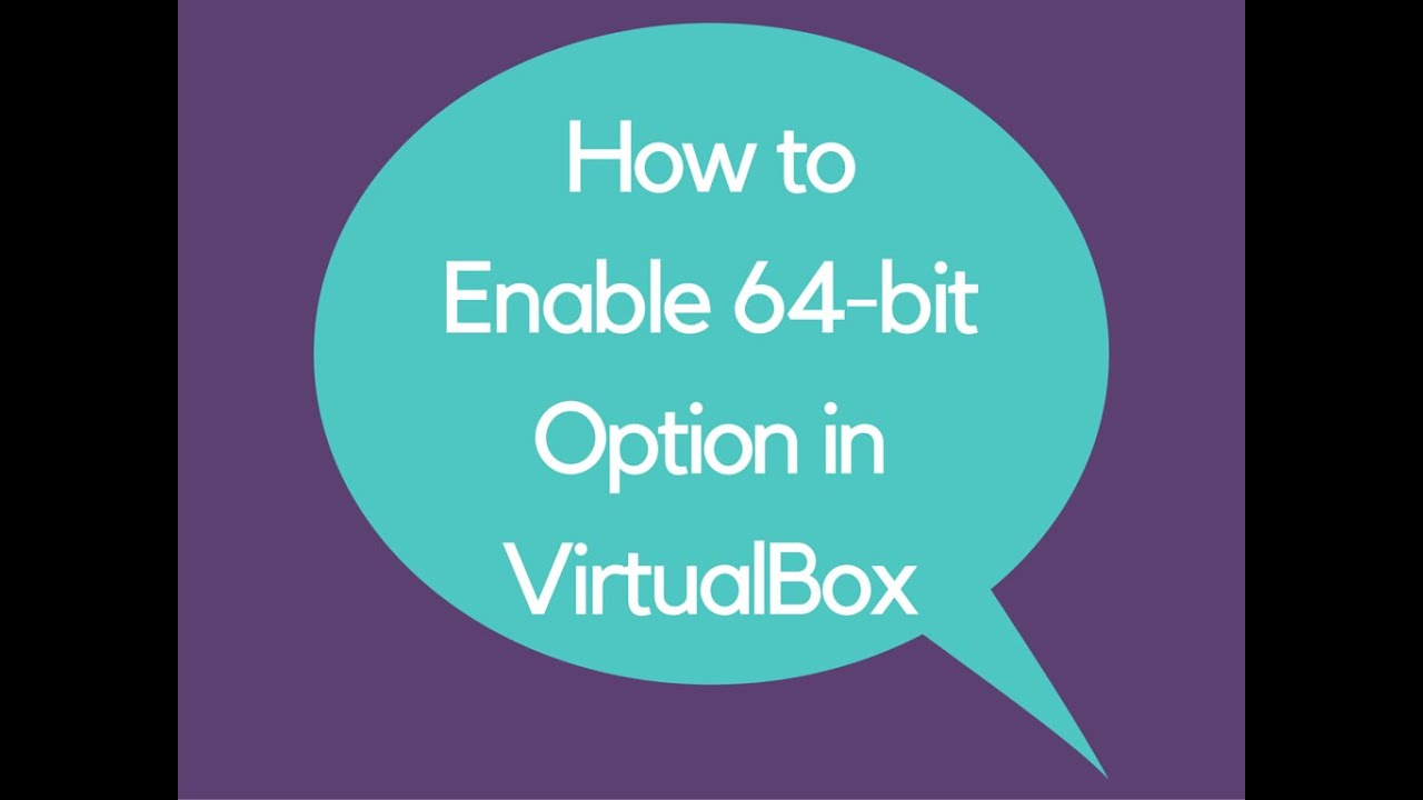 virtualbox 64 bit not available