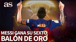 Messi Conquista Su Sexto Balón De Oro | Diario As